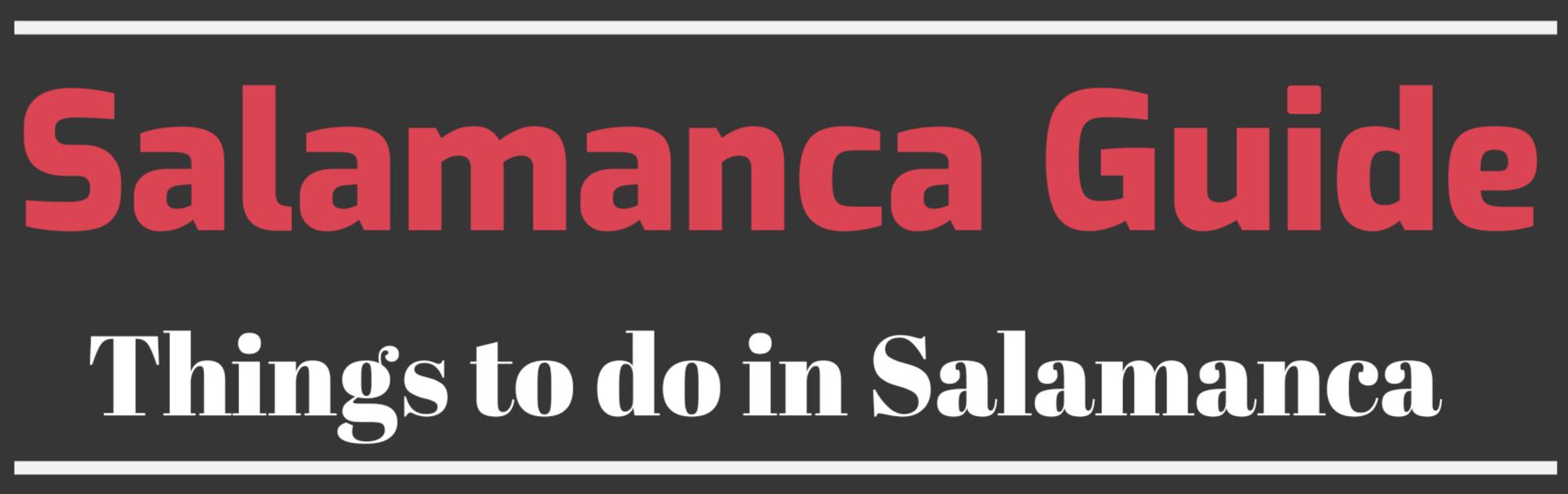 Salamanca Guide